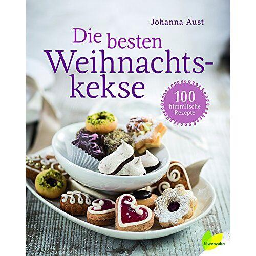 Johanna Aust - Die besten Weihnachtskekse. 100 himmlische Rezepte - Preis vom 03.05.2021 04:57:00 h