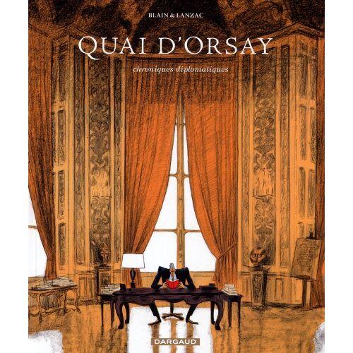 Lanzac, Blain & - Quai D'Orsay - Preis vom 06.03.2021 05:55:44 h