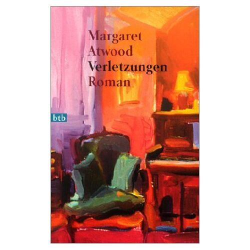 Margaret Atwood - Verletzungen - Preis vom 09.05.2021 04:52:39 h
