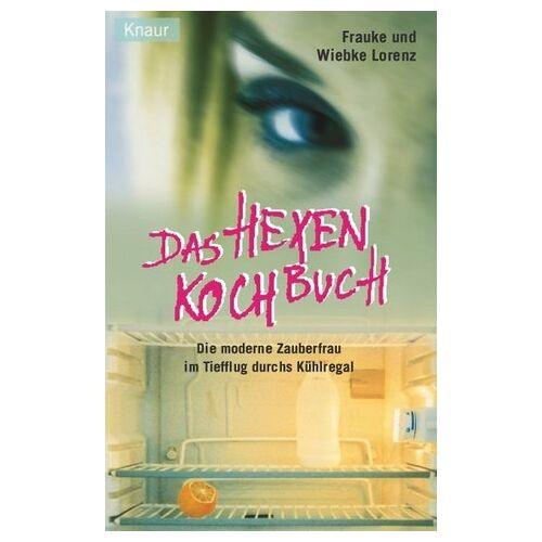 Frauke Lorenz - Das Hexenkochbuch - Preis vom 06.09.2020 04:54:28 h