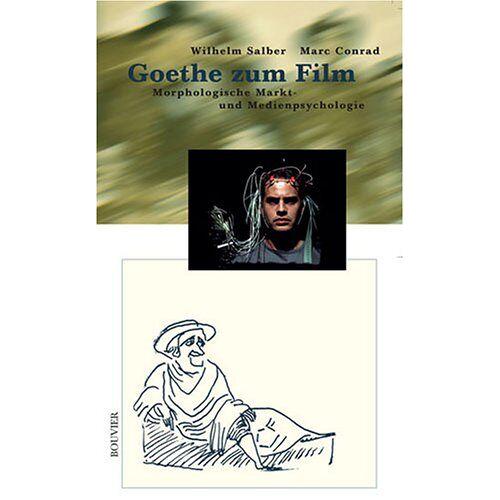 Wilhelm Salber - Goethe zum Film: Morphologische Markt- und Medienpsychologie - Preis vom 20.10.2020 04:55:35 h