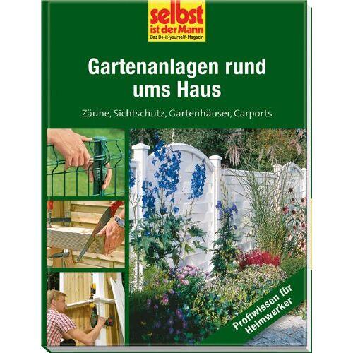 - Gartenanlagen rund ums Haus - selbst ist der Mann: Zäune, Sichtschutz, Gartenhäuser, Carports - Preis vom 05.09.2020 04:49:05 h