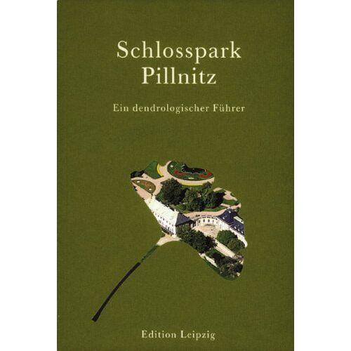 Kurt Gliemeroth - Schlosspark Pillnitz: Ein dendrologischer Führer - Preis vom 20.10.2020 04:55:35 h
