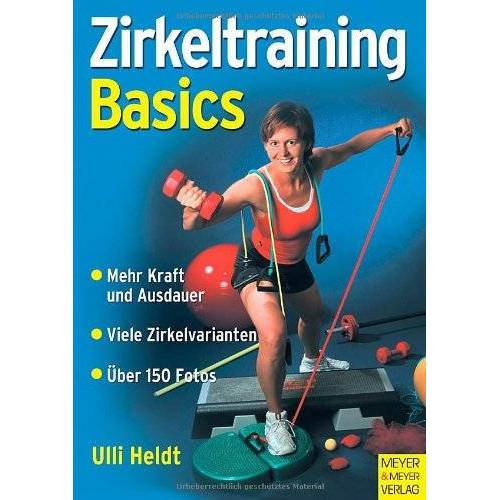 Ulli Heldt - Zirkeltraining Basics - Preis vom 03.12.2020 05:57:36 h