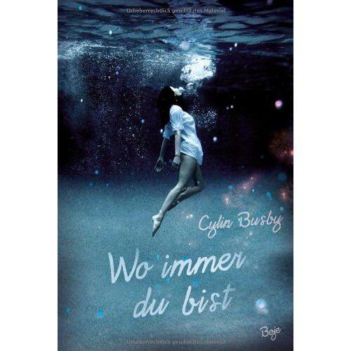 Cylin Busby - Wo immer du bist - Preis vom 08.04.2021 04:50:19 h
