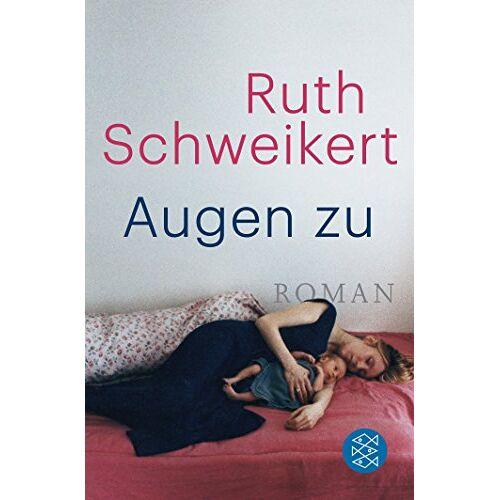 Ruth Schweikert - Augen zu: Roman - Preis vom 19.10.2020 04:51:53 h