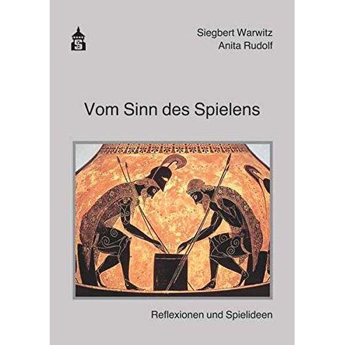 Anita Rudolf - Vom Sinn des Spielens: Reflexionen und Spielideen - Preis vom 10.05.2021 04:48:42 h