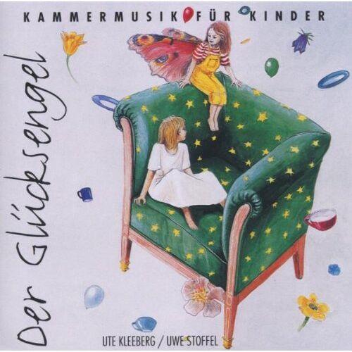 Ute Kleeberg - Der Glücksengel. CD. Kammermusik für Kinder - Preis vom 27.02.2021 06:04:24 h