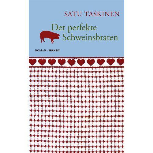 Satu Taskinen - Der perfekte Schweinsbraten - Preis vom 05.05.2021 04:54:13 h