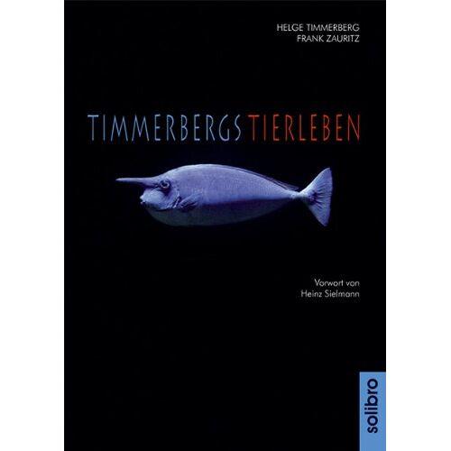 Helge Timmerberg - Timmerbergs Tierleben - Preis vom 16.05.2021 04:43:40 h