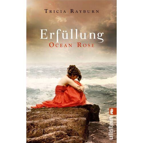 Tricia Rayburn - Ocean Rose. Erfüllung (Die Ocean-Rose-Serie) - Preis vom 18.04.2021 04:52:10 h