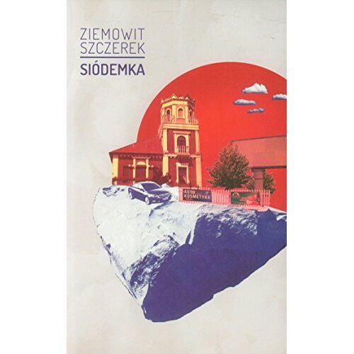 Ziemowit Szczerek - Siodemka - Preis vom 21.01.2020 05:59:58 h