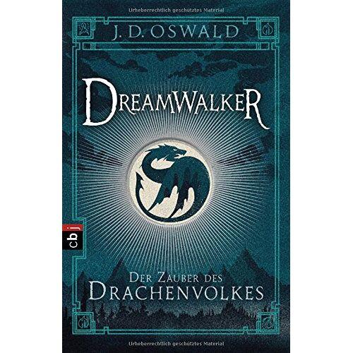James Oswald - Dreamwalker - Der Zauber des Drachenvolkes: Band 1 - Preis vom 27.02.2021 06:04:24 h