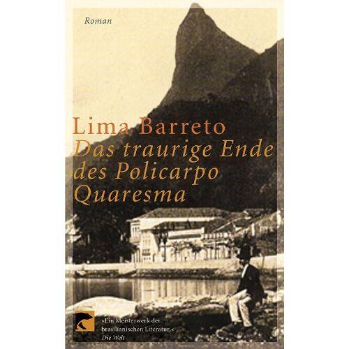 Lima Barreto - Das traurige Ende des Policarpo Quaresma. Roman - Preis vom 10.04.2021 04:53:14 h