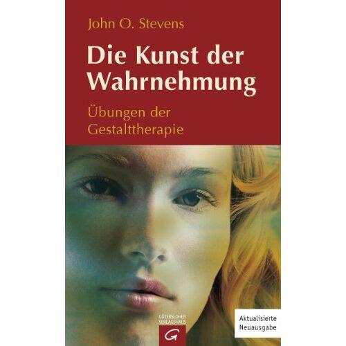Stevens, John O. - Die Kunst der Wahrnehmung: Übungen der Gestalttherapie - Preis vom 14.05.2021 04:51:20 h