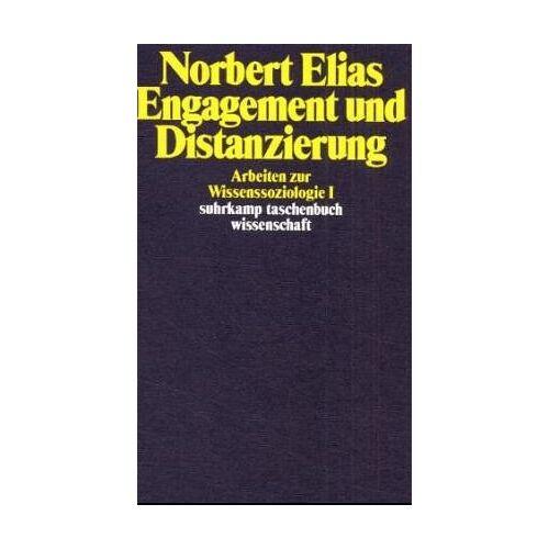 Norbert Elias - Engagement und Distanzierung. Arbeiten zur Wissenssoziologie I - Preis vom 06.05.2021 04:54:26 h