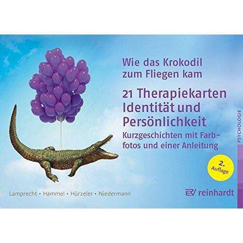 Katharina Lamprecht - Wie das Krokodil zum Fliegen kam: 21 Therapiekarten: Identität und Persönlichkeit - Preis vom 24.10.2020 04:52:40 h