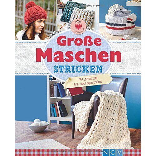 Josefine Ebel - Große Maschen stricken: Mit Special zum Arm- und Fingerstricken - Preis vom 18.10.2020 04:52:00 h