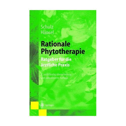 Volker Schulz - Rationale Phytotherapie: Ratgeber für die ärztliche Praxis - Preis vom 10.05.2021 04:48:42 h