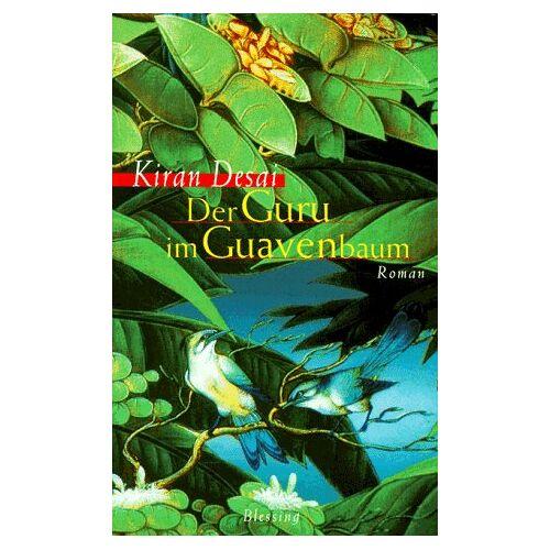 Kiran Desai - Der Guru im Guavenbaum - Preis vom 15.04.2021 04:51:42 h