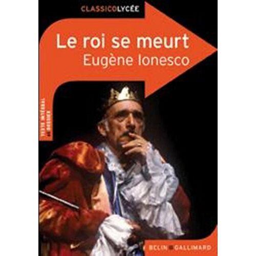 Eugène Ionesco - Le Roi SE Meurt - Preis vom 11.04.2021 04:47:53 h