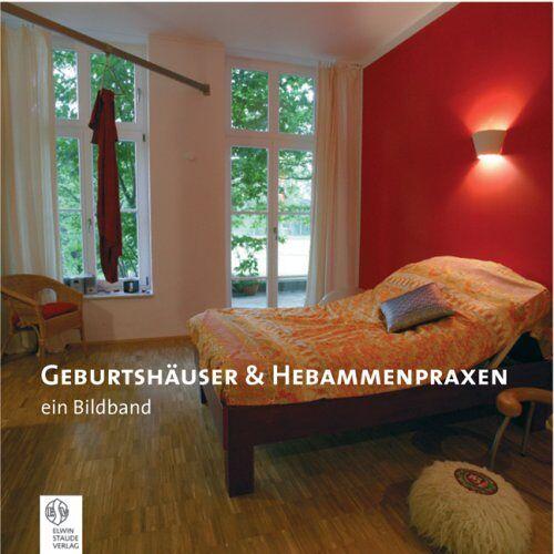 Susanne Just - Geburtshäuser & Hebammenpraxen: Ein Bildband - Preis vom 20.10.2020 04:55:35 h