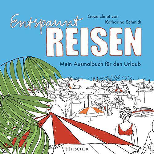 Katharina Schmidt - Entspannt reisen - Mein Ausmalbuch für den Urlaub - Preis vom 24.11.2020 06:02:10 h
