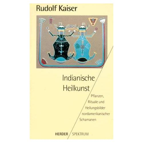 Kaiser Indianische Heilkunst - Preis vom 05.09.2020 04:49:05 h