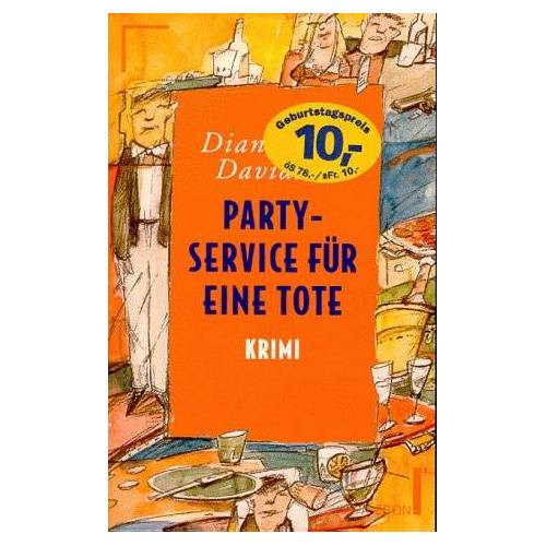 Davidson, Diane Mott - Partyservice für eine Tote. Sonderausgabe. - Preis vom 05.09.2020 04:49:05 h