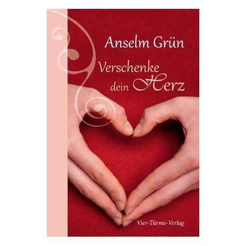 Anselm Grün - Verschenke dein Herz - Preis vom 18.04.2021 04:52:10 h