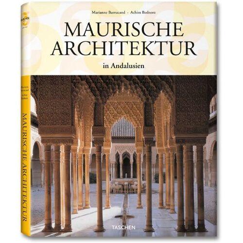 Marianne Barrucand - Maurische Architektur: 25 Jahre TASCHEN - Preis vom 16.01.2021 06:04:45 h