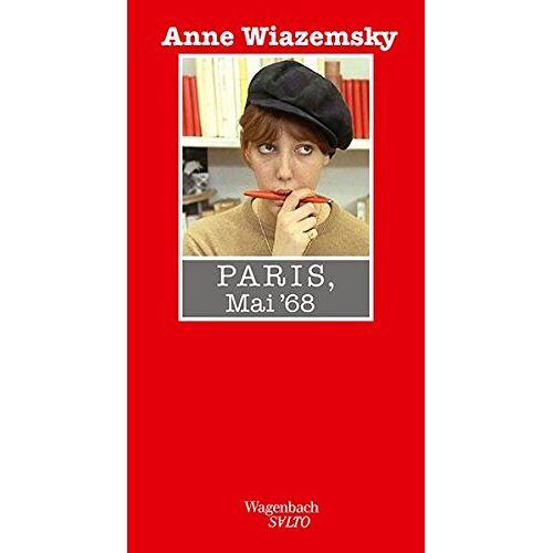 Anne Wiazemsky - Paris, Mai 68 (Salto) - Preis vom 08.05.2021 04:52:27 h