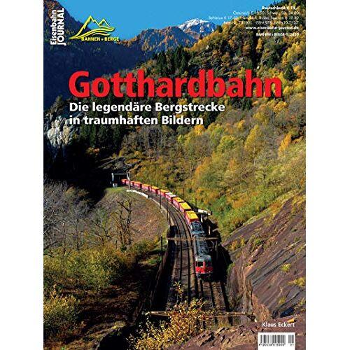 Klaus Eckert - Gotthardbahn - Die legendäre Bergstrecke in traumhaften Bildern - Eisenbahn-Journal Bahnen + Berge 1-2020 - Preis vom 28.03.2020 05:56:53 h