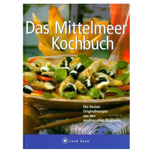 Claudia Daiber - Das Mittelmeer Kochbuch. Die besten Originalrezepte aus den mediterranen Regionen - Preis vom 03.05.2021 04:57:00 h
