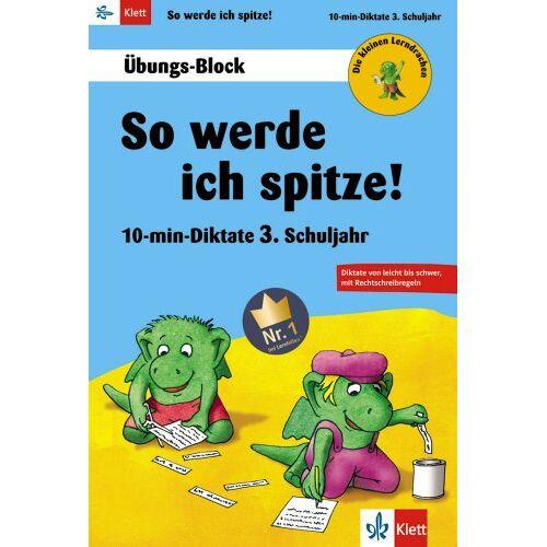 Sven Palmowski - Die kleinen Lerndrachen: So werd ich spitze! 10-min.-Diktate 3. Klasse, Übungs-Block - Preis vom 20.10.2020 04:55:35 h