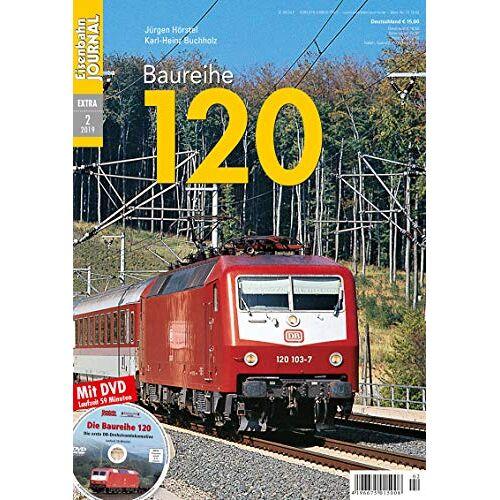 Jürgen Hörstel - Baureihe 120 - Eisenbahn-Journal Extra 2-2019 - Preis vom 28.03.2020 05:56:53 h