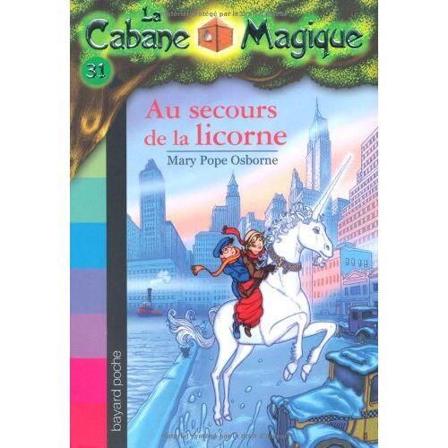Osborne, Mary Pope - Au Secours De LA Licorne/Vol 31 - Preis vom 15.04.2021 04:51:42 h
