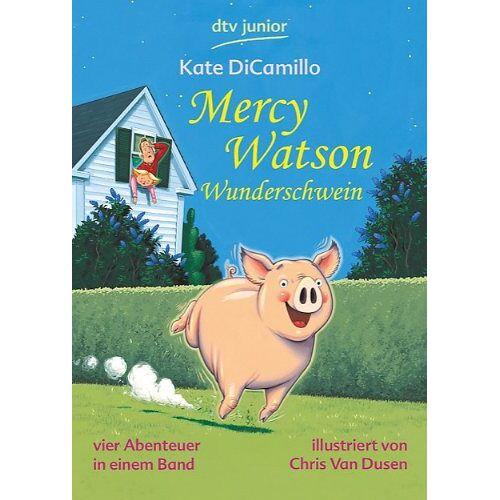 Kate DiCamillo - Mercy Watson Wunderschwein: Mercy Watson eilt zur Rettung / Mrcy Watson macht einen Ausflug / Mercy Watson hält den Dieb / Mercy Watson feiert Halloween - Preis vom 12.04.2021 04:50:28 h