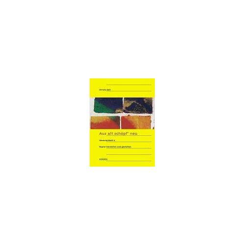 Christa Doll - Aus alt schöpf' neu. Papier herstellen und gestalten - Preis vom 27.10.2020 05:58:10 h