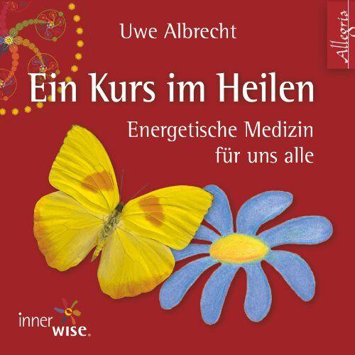 Uwe Albrecht - Ein Kurs im Heilen: Energetische Medizin für uns alle: 2 CDs - Preis vom 17.01.2020 05:59:15 h