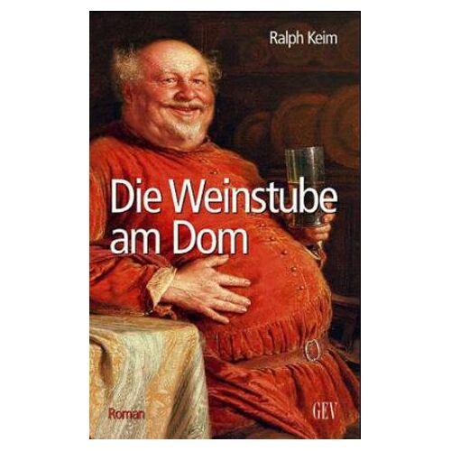 Ralph Keim - Die Weinstube am Dom - Preis vom 01.03.2021 06:00:22 h