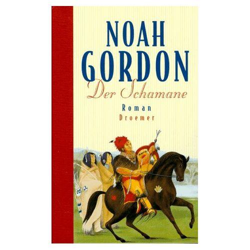 Noah Gordon - Der Schamane - Preis vom 17.04.2021 04:51:59 h