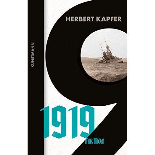 Herbert Kapfer - 1919: Fiktion - Preis vom 21.10.2020 04:49:09 h