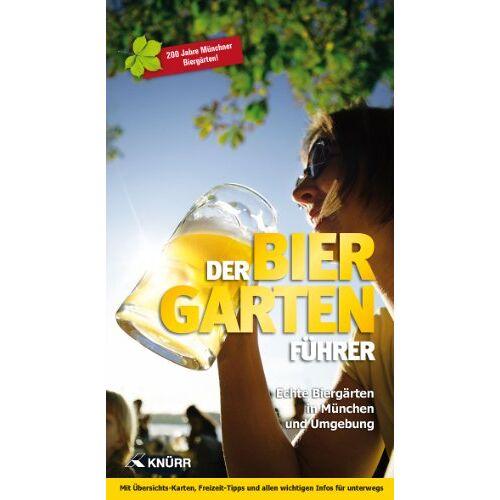 Curt Schneider - Der Biergartenführer: Echte Biergärten in München und Umgebung - Jubiläumsausgabe 200 Jahre Münchner Biergärten - Preis vom 21.10.2020 04:49:09 h