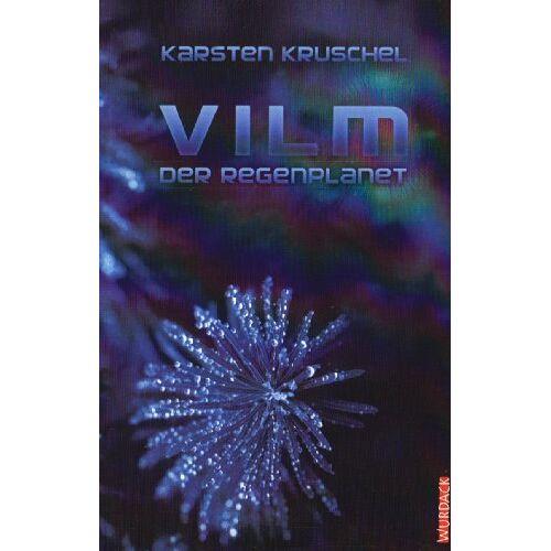 Karsten Kruschel - VILM 01. Der Regenplanet - Preis vom 26.01.2021 06:11:22 h