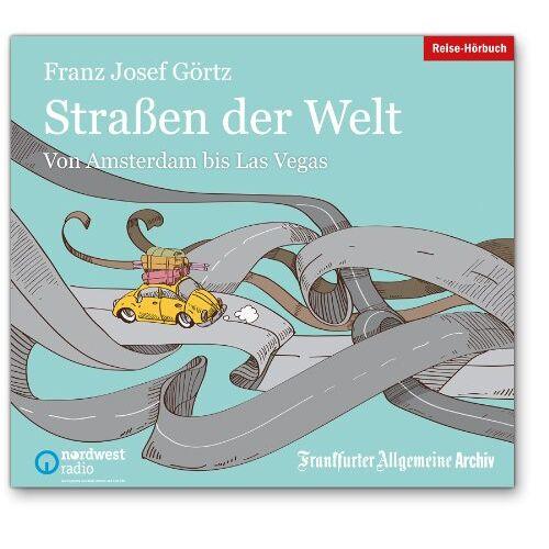Görtz, Franz J. - Straßen der Welt, 2 Audio-CDs - Preis vom 20.10.2020 04:55:35 h