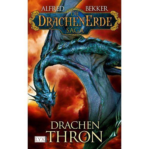 Alfred Bekker - Die Drachenerde Saga: Drachenthron - Preis vom 03.09.2020 04:54:11 h