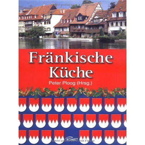 Peter Ploog - Fränkische Küche - Preis vom 16.04.2021 04:54:32 h