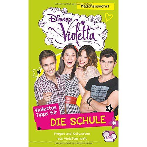 Disney Violetta - Violettas Tipps für...Die Schule: Fragen und Antworten aus Violettas Welt - Preis vom 10.05.2021 04:48:42 h
