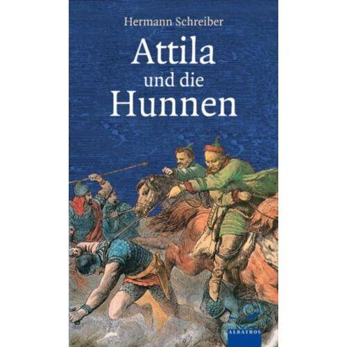 Hermann Schreiber - Attila - und die Hunnen - Preis vom 22.04.2021 04:50:21 h